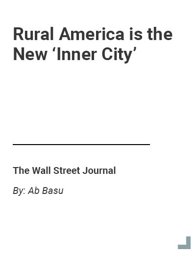 WSJ - Hard Times Come to Much of Rural America